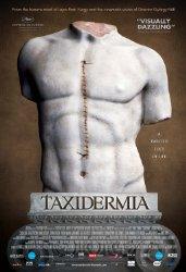 Taxidermia (2006)