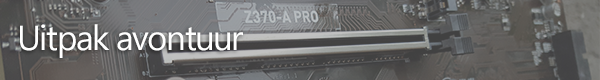 http://techgaming.nl/image_uploads/reviews/MSI-Z370A-PRO/uitpak.png