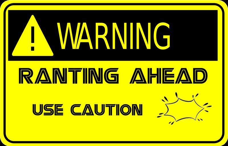 http://1.bp.blogspot.com/-jSykb3vJMYU/UO_E48HUJpI/AAAAAAAADuY/vgpweb9ReYI/s1600/rant-warning.png