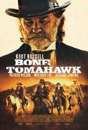 Bone Tomahawk (2015)