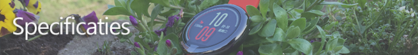 http://techgaming.nl/image_uploads/reviews/Amazfit/specificaties.png